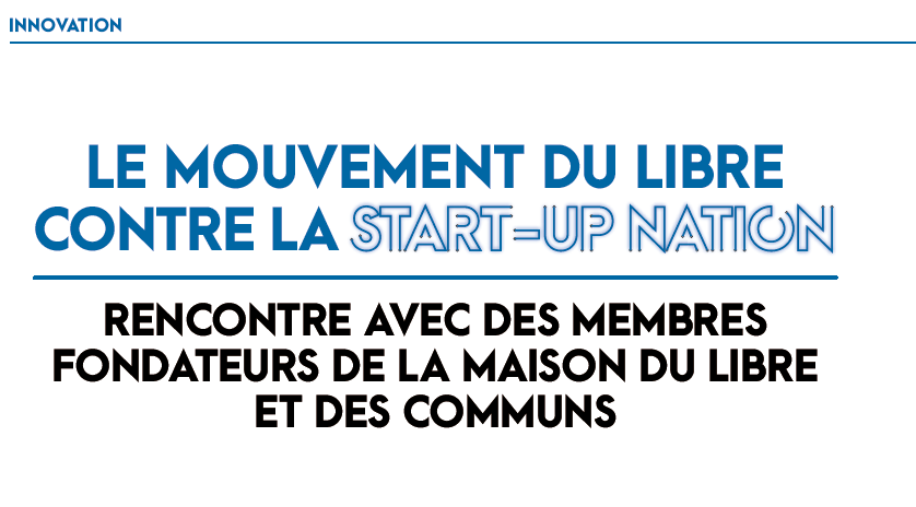 Le mouvement du Libre contre la start-up nation